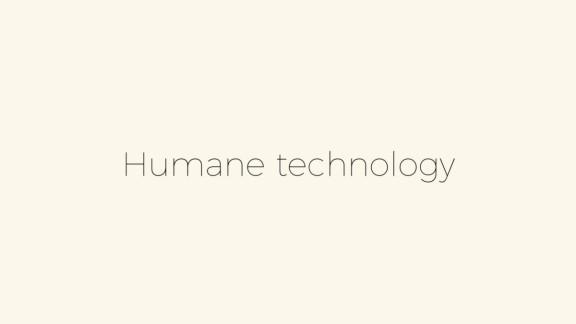 humane technology